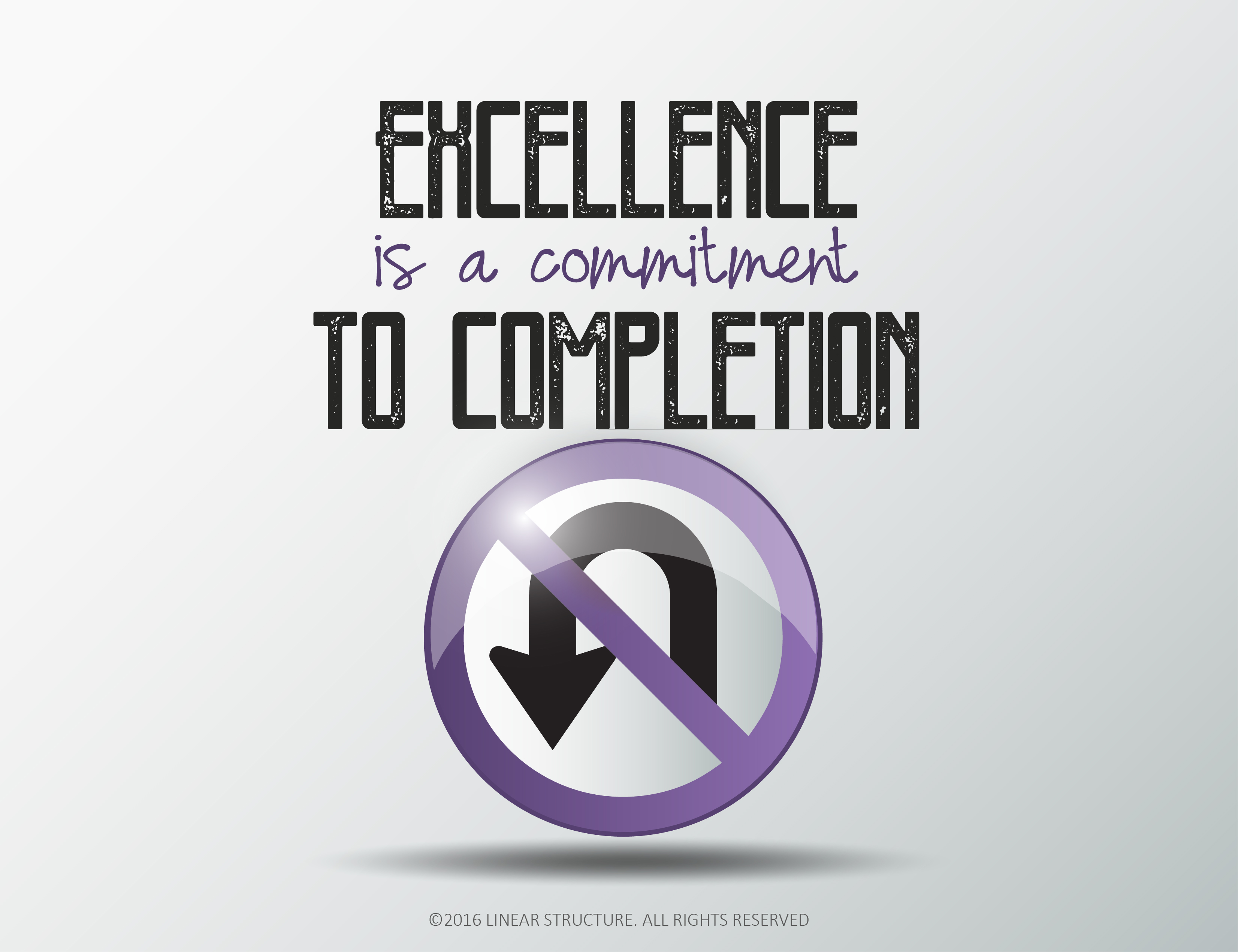 Excellence_is_a_commitment_to_completion